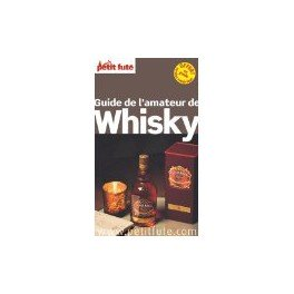 GUIDE DE L'AMATEUR DE WHISKY