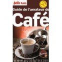 LE GUIDE DE L'AMATEUR DE CAFE