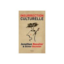 INSURRECTION CULTURELLE