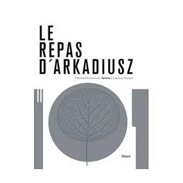 LE REPAS D'ARKADIUSZ