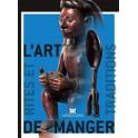 L'ART DE MANGER RITES ET TRADITIONS EN AFRIQUE, INSULINDE ET OCEANIE