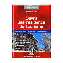 OUVRIR UNE RESIDENCE DE TOURISME