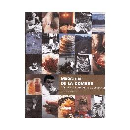 MARGUIN DE LA DOMBES 100 ANS DE DYNASTIE GOURMANDE