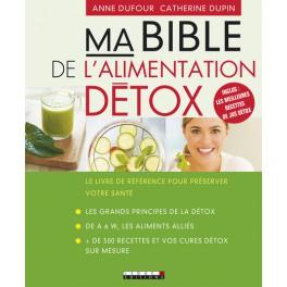 Ma bible de l 39 alimentation detox librairie gourmande for Livre cuisine detox