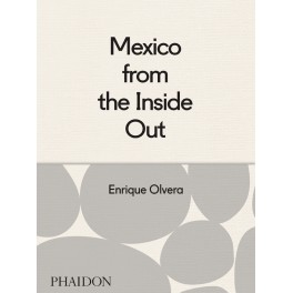 MEXICO FROM THE INSIDE OUT (ANGLAIS)