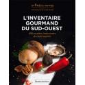 L'INVENTAIRE GOURMAND DU SUD-OUEST 100 recettes innovantes de chefs inspirés