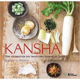 KANSHA UNE CELEBRATION DES TRADITIONS VEGANES DU JAPON