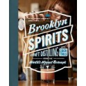 BROOKLYN SPIRITS CRAFT DISTILLING AND COCKTAILS FROM THE WORLD HIPPEST BOROUGH