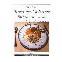 TROIS LACS-UN TERROIR: TRADITIONS GOURMANDES (FRANCAIS/ALLEMAND/ITALIEN)