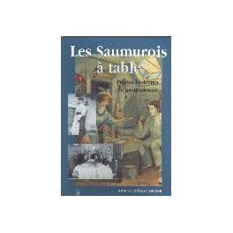 LES SAUMUROIS À TABLE PETITES HISTOIRES ET GASTRONOMIE