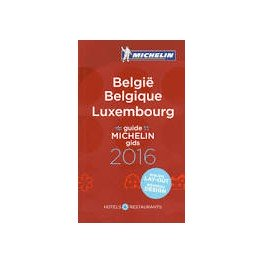 BELGIQUE - LUXEMBOURG GUIDE MICHELIN 2016 (français-néerlandais)