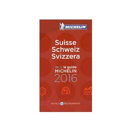 SUISSE SCHWEIZ SVIZZERA LE GUIDE MICHELIN 2016 (français-allemand-italien-anglais)