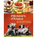PATISSIERS D'ALSACE LES MEILLEURES RECETTES DES ARTISANS DU BONHEUR