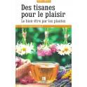 DES TISANES POUR LE PLAISIR