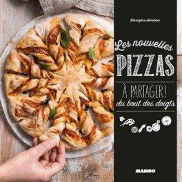 LES NOUVELLES PIZZAS