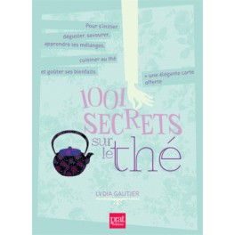 1001 SECRETS SUR LE THE