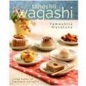 TANOSHII WAGASHI Little bites of japanese delights (anglais)