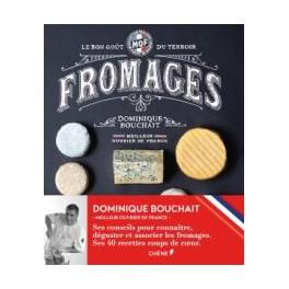 FROMAGES LE BON GOUT DU TERROIR - Collection Meilleur Ouvrier de France