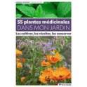 55 PLANTES MEDICINALES DANS MON JARDIN