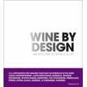WINE BY DESIGN L'ARCHITECTURE AU SERVICE DU VIN
