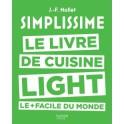 SIMPLISSIME LE LIVRE DE CUISINE LIGHT LE + FACILE DU MONDE