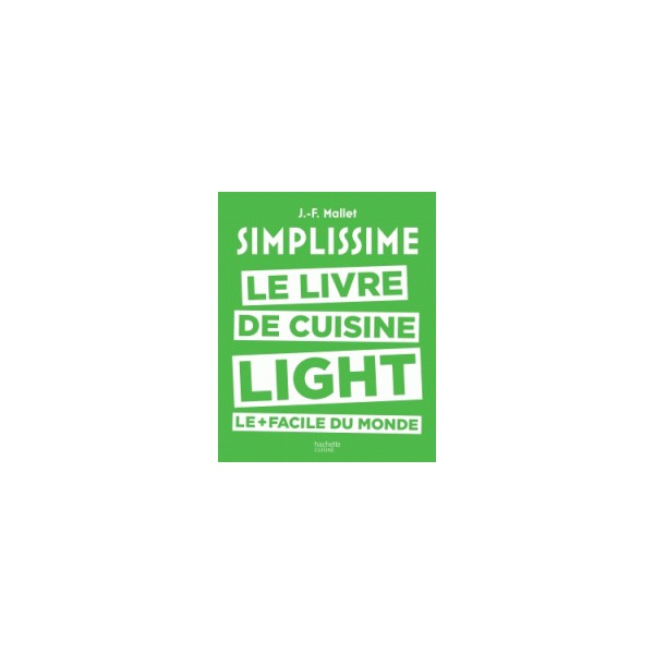 Simplissime le livre de cuisine light le facile du monde for La cuisine simplissime light