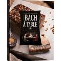 BERNARD BACH A TABLE LE PUITS SAINT JACQUES
