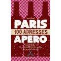 PARIS 100 ADRESSES POUR L'APERO