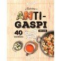 CUISINE ANTI-GASPI - 40 RECETTES POUR ACCOMMODER LES RESTES