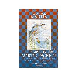 LES CHRONIQUES D' UN MARTIN PECHEUR