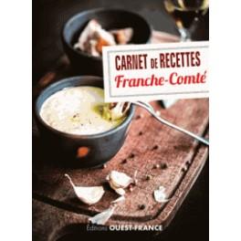 CARNET DE RECETTES - FRANCHE-COMTE