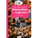 MIGNARDISES ET CONFISERIES