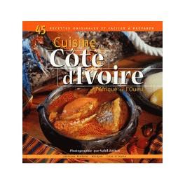 CUISINE DE COTE D'IVOIRE ET D'AFRIQUE DE L'OUEST