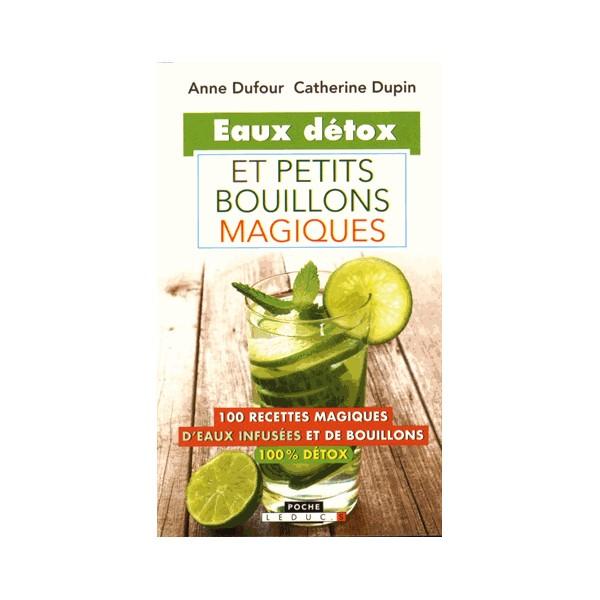 Eaux detox et pettis bouillons magiques librairie gourmande for Livre cuisine detox