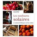 LES CONFITURES SOLAIRES ET COMMENT FABRIQUER UN FOUR SOLAIRE