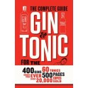 THE COMPLETE GUIDE GIN & TONIC (ANGLAIS)