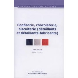 CONVENTIONS COLLECTIVES CONFISERIE, CHOCOLATERIE, BISCUITERIE (DETAILLANTS ET DETAILLANTS-FABRICANTS)