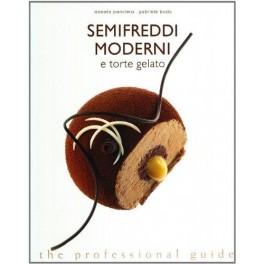 SEMIFREDDI MODERNI E TORTE GELATO (ITALIEN)