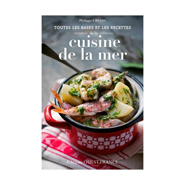 Toutes les bases et les recettes de la cuisine de la mer - La cuisine a toute vapeur pdf ...
