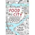FOOD AND THE CITY (ANGLAIS)