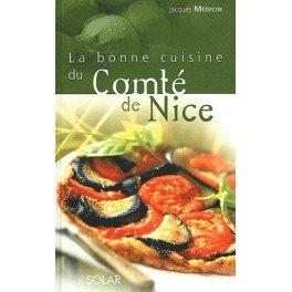 LA BONNE CUISINE DU COMTE DE NICE (NOUVELLE EDITION)