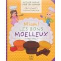 MIAM ! LES BONS MOELLEUX SUCRES-SALES - ATELIER CUISINE POUR LES ENFANTS