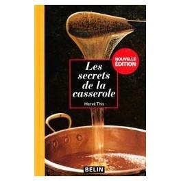 LES SECRETS DE LA CASSEROLE (Edition 2008)