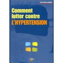 COMMENT LUTTER CONTRE L'HYPERTENSION
