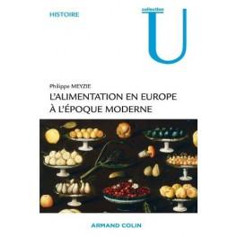 L'ALIMENTATION EN EUROPE A L'EPOQUE MODERNE
