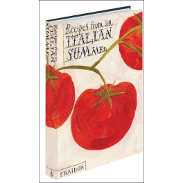 RECIPES FROM AN ITALIAN SUMMER (ANGLAIS)