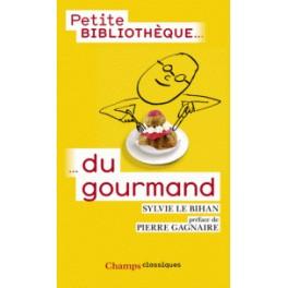 PETITE BIBLIOTHEQUE DU GOURMAND