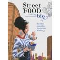 STREET FOOD BIO Recettes naturelles d'inspiration urbaine