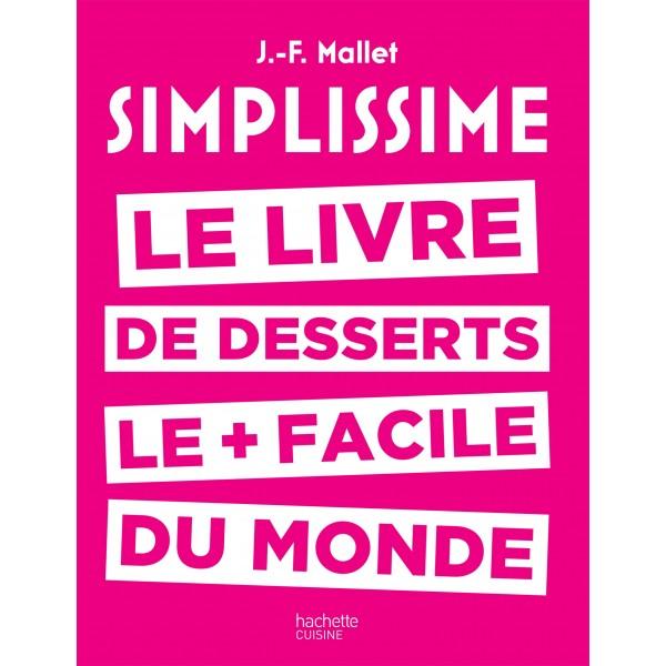 Simplissime le livre de desserts le facile du monde for Simplissime livre cuisine