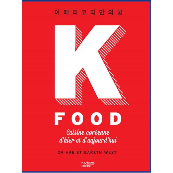 k food cuisine coreenne dhier et daujourdhui